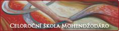 Celoroční škola Mohendžodáro
